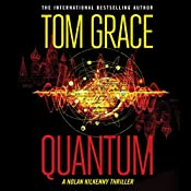 Quantum: Nolan Kilkenny, Book 2 | Tom Grace