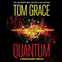 Quantum: Nolan Kilkenny, Book 2 Audiobook by Tom Grace Narrated by Christopher Lane