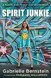 Spirit Junkie, Gabrielle Bernstein, 0307887405
