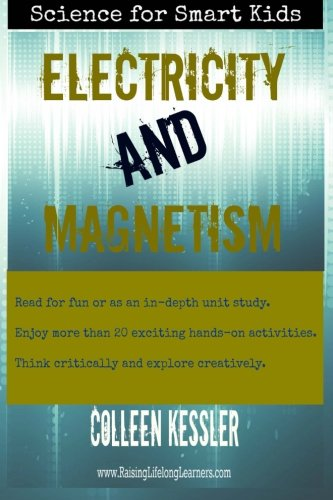 Read Online Electricity and Magnetism (Science for Smart Kids) pdf epub