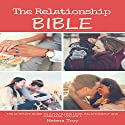The Relationship Bible: The Ultimate Guide to a Fulfilling Love, Relationship and Marriage Audiobook by Dr. Jane Smart Narrated by Lolly Fox