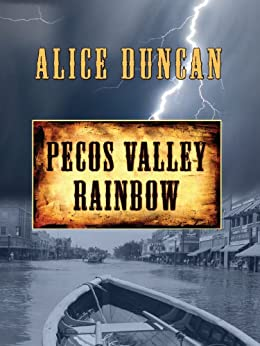Pecos Valley Rainbow (Five Star Mystery Series) by [Duncan, Alice]