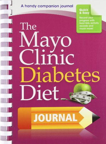The Mayo Clinic Diabetes Diet Journal: A handy companion journal