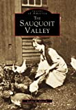 The Sauquoit Valley, Evelyn R. Edwards, 0738502863