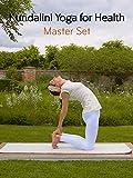Kundalini Yoga for Health with Harmanjot Kaur: Master Set