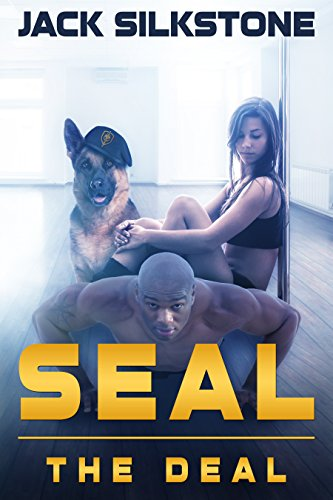 SEAL the Deal (SEAL Series Book 2)