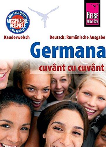 Reise Know-How Kauderwelsch Germana - Deutsch als Fremdsprache (Rumänische Ausgabe) pdf epub