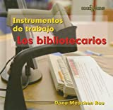 Los Bibliotecarios, Dana Meachen Rau, 076142802X