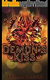 Demon's Kiss (Demon Saga Trilogy Book 1)