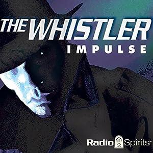 The Whistler: Impulse Radio/TV Program