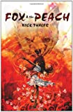 Fox and the Peach, Nick Thaler, 1936573008