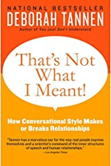 That's Not What I Meant!: How Conversational Style Makes or Breaks Relationships Paperback