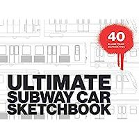 ULTIMATE SUBWAY CAR SKETCHBOOK: Graffiti sketchbook with numerous