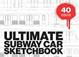 ULTIMATE SUBWAY CAR SKETCHBOOK: Graffiti sketchbook