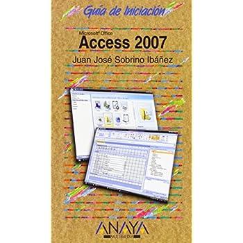 Access 2007 (Guías De Iniciación)