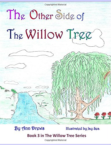 The Other Side of The Willow Tree: Book 3 in The Willow Tree series (Volume 3) ebook