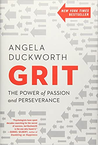 Grit:The power of passion and perseverance by Angel Duckworth
