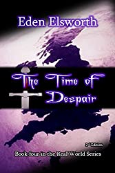 The Time of Despair (Real World Book 4)