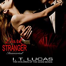 Dark Stranger Immortal Audiobook by I. T. Lucas Narrated by Charles Lawrence
