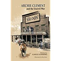 Archie Clement and the Uncivil War