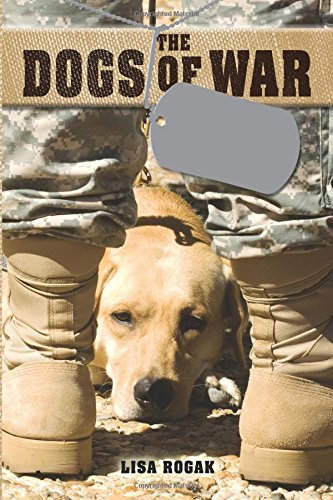 The Dogs of War: The Courage, Love, and Loyalty of Military Working Dogs pdf epub