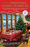 As the Christmas Cookie Crumbles (A Food Lovers' Village Mystery) by Leslie Budewitz