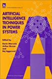 img - for Artificial Intelligence Techniques in Power Systems (IEE Power Engineering) (IEE Power Engineering)PBPO0220 (Energy Engineering) by K. Warwick (1997-03-01) book / textbook / text book