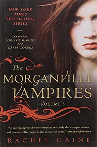book cover of The Morganville Vampires, Volume 3