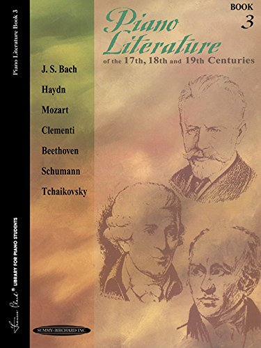 (Piano Literature of the 17th, 18th and 19th Centuries (Books 3) (Frances Clark Library for Piano Students))