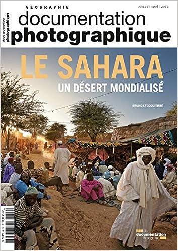 Le Sahara, un desert mondialisé DP - numéro 8106