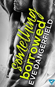 Something Borrowed by [Dangerfield, Eve]