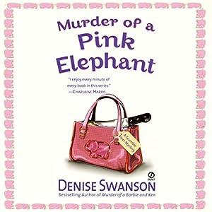 Murder of a Pink Elephant Audiobook