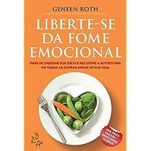 Liberte-Se da Fome Emocional