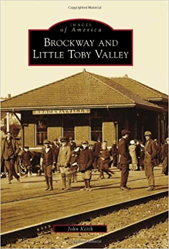 Brockway and Little Toby Valley (Images of America)