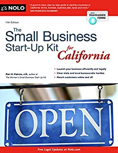 Small Business Start-Up Kit for California, The by NOLO