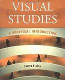 Visual Studies, James Elkins, 0415966817