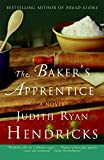 The Baker's Apprentice: A Novel
