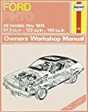 img - for Ford Pinto 1600/2000 Owners Workshop Manual: 1970 Through 1974, 97.5 Cu In (1599cc), 122 Cu In (1993cc). book / textbook / text book