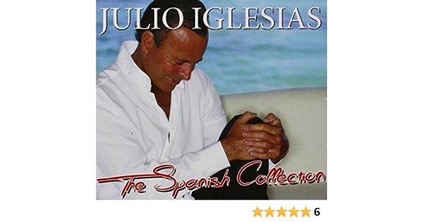 The Spanish Collection: Julio Iglesias: Amazon.es: Música