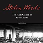 Stolen Words: The Nazi Plunder of Jewish Books | Rabbi Mark Glickman