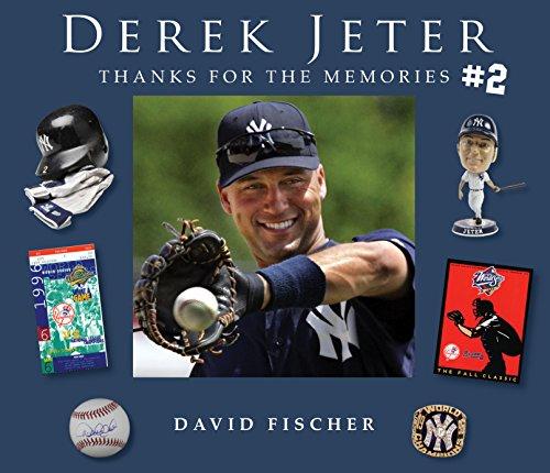 David Fischer - Derek Jeter #2: Thanks for the Memories