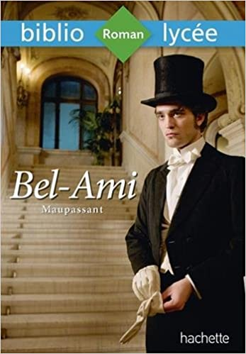 Bibliolycee Bel Ami Maupassant French Mass Market Paperback