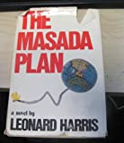 img - for The Masada Plan: A Novel book / textbook / text book