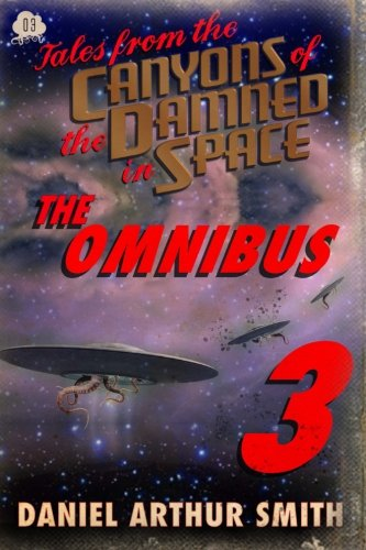 Tales from the Canyons of the Damned: Omnibus No. 3 (Volume 3)