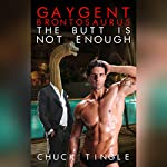 Gaygent Brontosaurus: The Butt Is Not Enough | Chuck Tingle