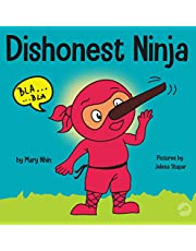 Dishonest Ninja: A Children's Book About Lying and Telling the Truth (Ninja Life Hacks)
