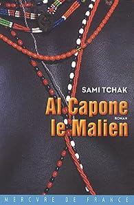 Al Capone le Malien par Sami Tchak