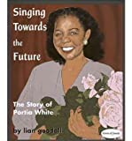Singing Towards The Future by Lian Goodall front cover