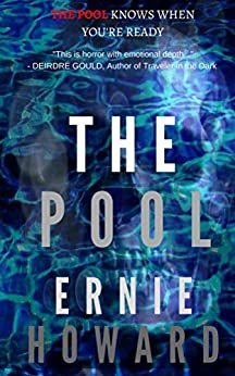 The Pool Omnibus Edition (The Pool Series 1-3) by [Howard, Ernie]