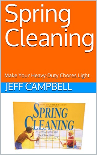 Spring Cleaning: Make Your Heavy-Duty Chores Light